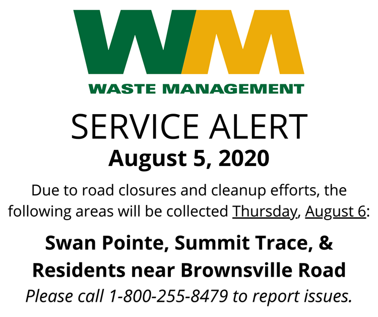 Waste Management Service Alert August 5, 2020, Trash Collection in Summit Trace, Swan Pointe, and Brownsville Road Impacted